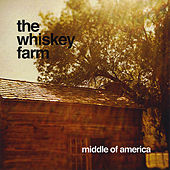 Play & Download Middle of America by The Whiskey Farm | Napster