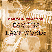 Play & Download Famous Last Words by Captain Tractor | Napster