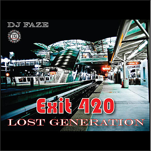Play & Download Exit 420 by The Lost Generation | Napster