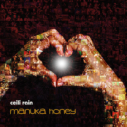 Play & Download Manuka Honey by Ceili Rain | Napster
