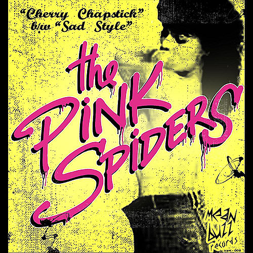 Play & Download Cherry Chapstick by The Pink Spiders | Napster
