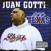 Play & Download Ley de Texas by Juan Gotti | Napster
