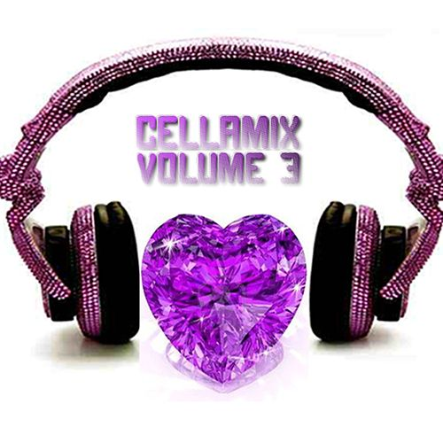 Cellamix Vol. 3 by Various Artists