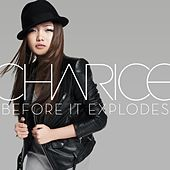 Before It Explodes by Charice