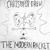 The Modern Racket von Christofer Drew