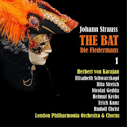 Strauss II: Die Fledermaus (1955), Vol. 1 by Various Artists