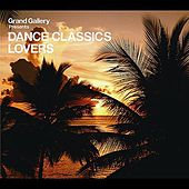 Play & Download Dance Classics Lovers by Various Artists | Napster