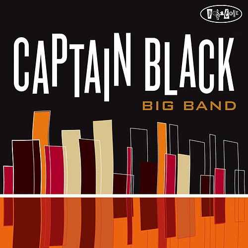Play & Download Captain Black Big Band by Orrin Evans | Napster