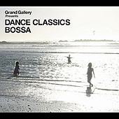 Dance Classics Bossa by Various Artists
