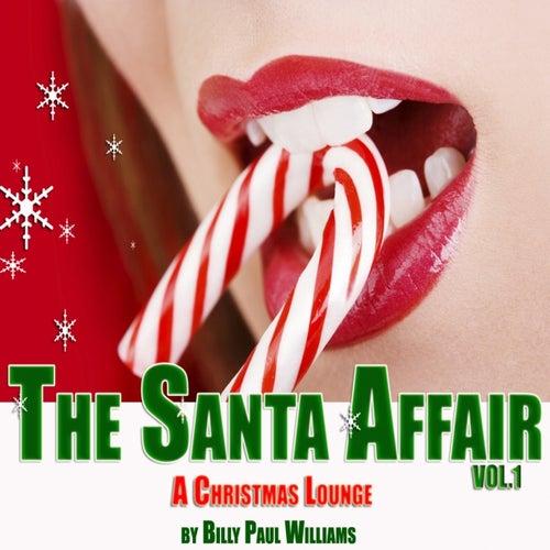 The Santa Affair, a Christmas Lounge by Billy Paul Williams