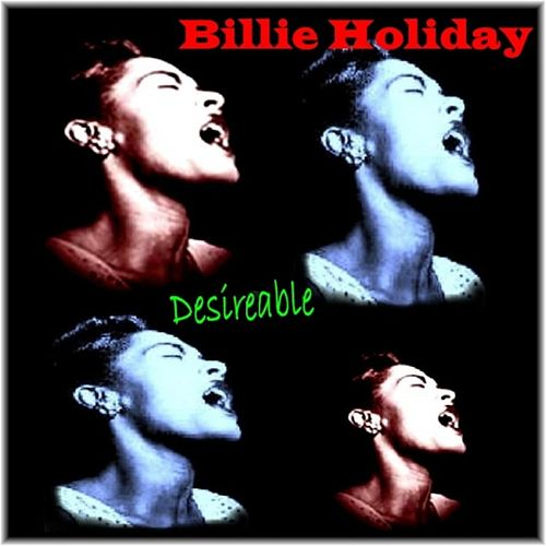 Desireable by Billie Holiday