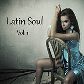 Latin Soul, Vol. 1 by Various Artists