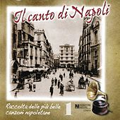Play & Download Il canto di Napoli, Vol. 1 by Various Artists | Napster