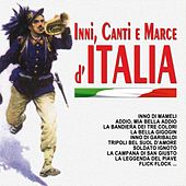 Inni, canti e marce d'Italia by Various Artists