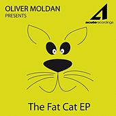 Play & Download Fat Cat Ep by Oliver Moldan | Napster