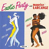 Exotic Party by Maurice Larcange