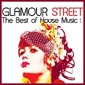 Glamour Street : The Best of House Music, Vol. 4 by Various Artists