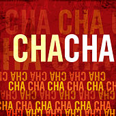 Play & Download Cha Cha by Cha Cha | Napster