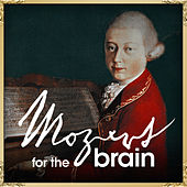 Play & Download Mozart for The Brain by Various Artists | Napster