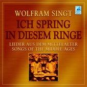 Play & Download Ich spring in diesem Ringe (Lieder aus dem Mittelalter) by Wolfram | Napster