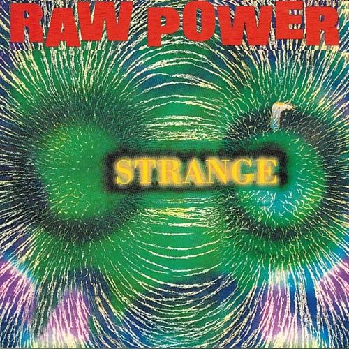 Raw Power by The Strange