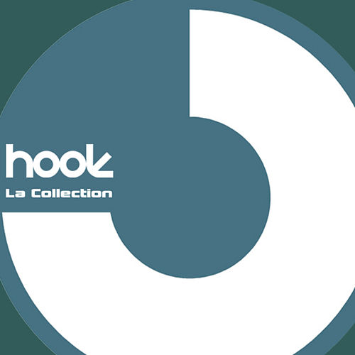 Play & Download Hook - La Collection by Various Artists | Napster