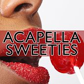 Accapella Sweeties by Various Artists