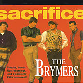 Play & Download Sacrifice by The Brymers | Napster