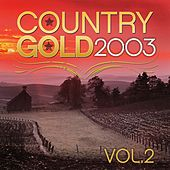 Country Gold 2003 Vol.2 by KnightsBridge