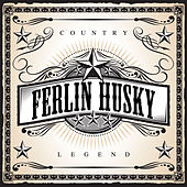 Play & Download Country Legend - Ferlin Husky by Ferlin Husky | Napster