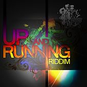 Up and Running Riddim by Various Artists
