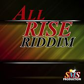 All Rise Riddim by Various Artists