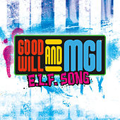 Play & Download E.L.F. by The Goodwill | Napster