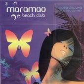 Maramao Beach Club by Various Artists