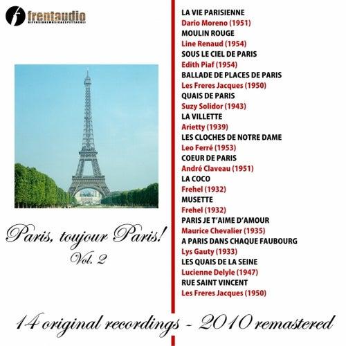 Play & Download Paris, toujours Paris!, Vol. 2 by Various Artists | Napster