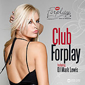 Play & Download Club Forplay by Various Artists | Napster