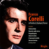 Play & Download Franco Corelli: A Perfect Tenor by Franco Corelli | Napster