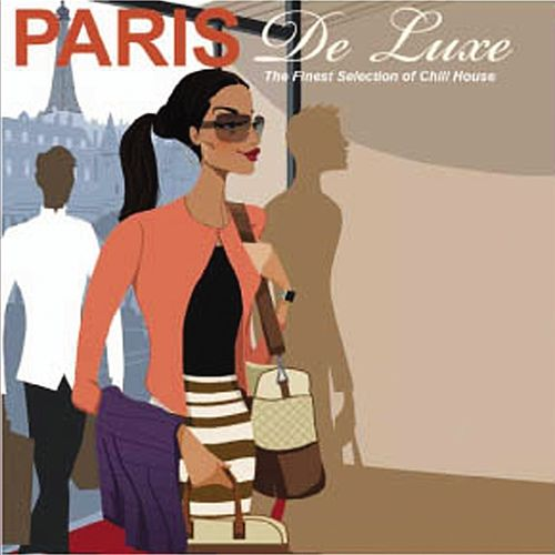 Play & Download Paris - De Luxe by Various Artists | Napster