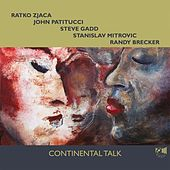 Play & Download Continental Talk by Ratko Zjaca | Napster