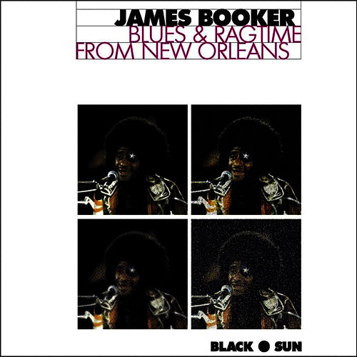 Blues & Ragtime from New Orleans von James Booker