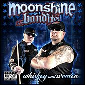 Play & Download Whiskey and Women by Moonshine Bandits | Napster