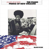 The Piano Prince of New Orleans by James Booker