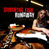 Play & Download Runaway by Samantha Fish | Napster