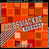 Play & Download Gobsmacked 075 by Various Artists | Napster