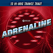 Play & Download Adrenaline by Various Artists | Napster