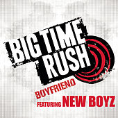 Play & Download Boyfriend by Big Time Rush | Napster