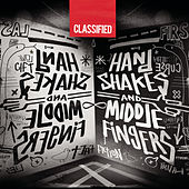 Play & Download Handshakes And Middle Fingers by Classified | Napster