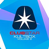 Play & Download Clubstar pres.Kultbox Vol.2 by Various Artists | Napster