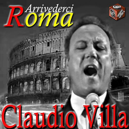 Play & Download Arrivederci Roma by Claudio Villa | Napster