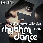 Rhythm & Dance - Soulful House Collection by Various Artists